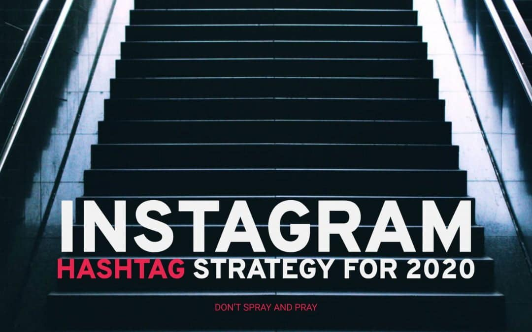 Up your Instagram Hashtag Game in 2020